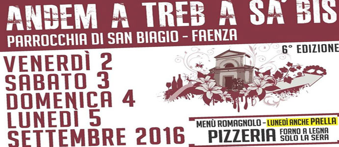 Andem a Treb a Sa'Bis, San Biagio di Faenza